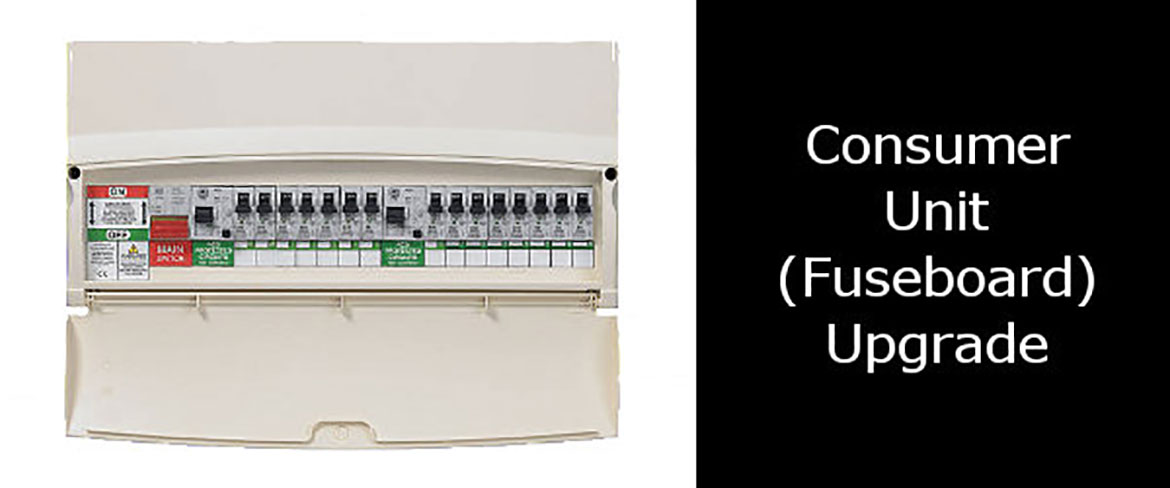 consumer unit and fuseboard upgrades